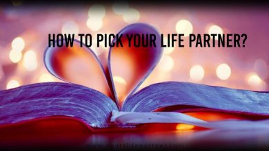 How to Pick Your Life Partner?