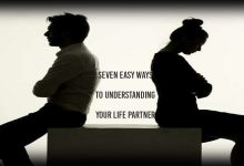 Photo of Six Easy Ways to Understanding Your Life Partner