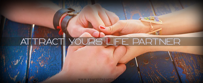 How to Attract Yours Life Partner